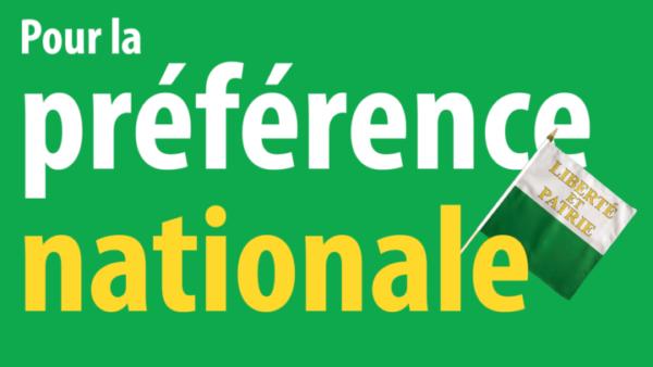 La préférence nationale, c'est maintenant !